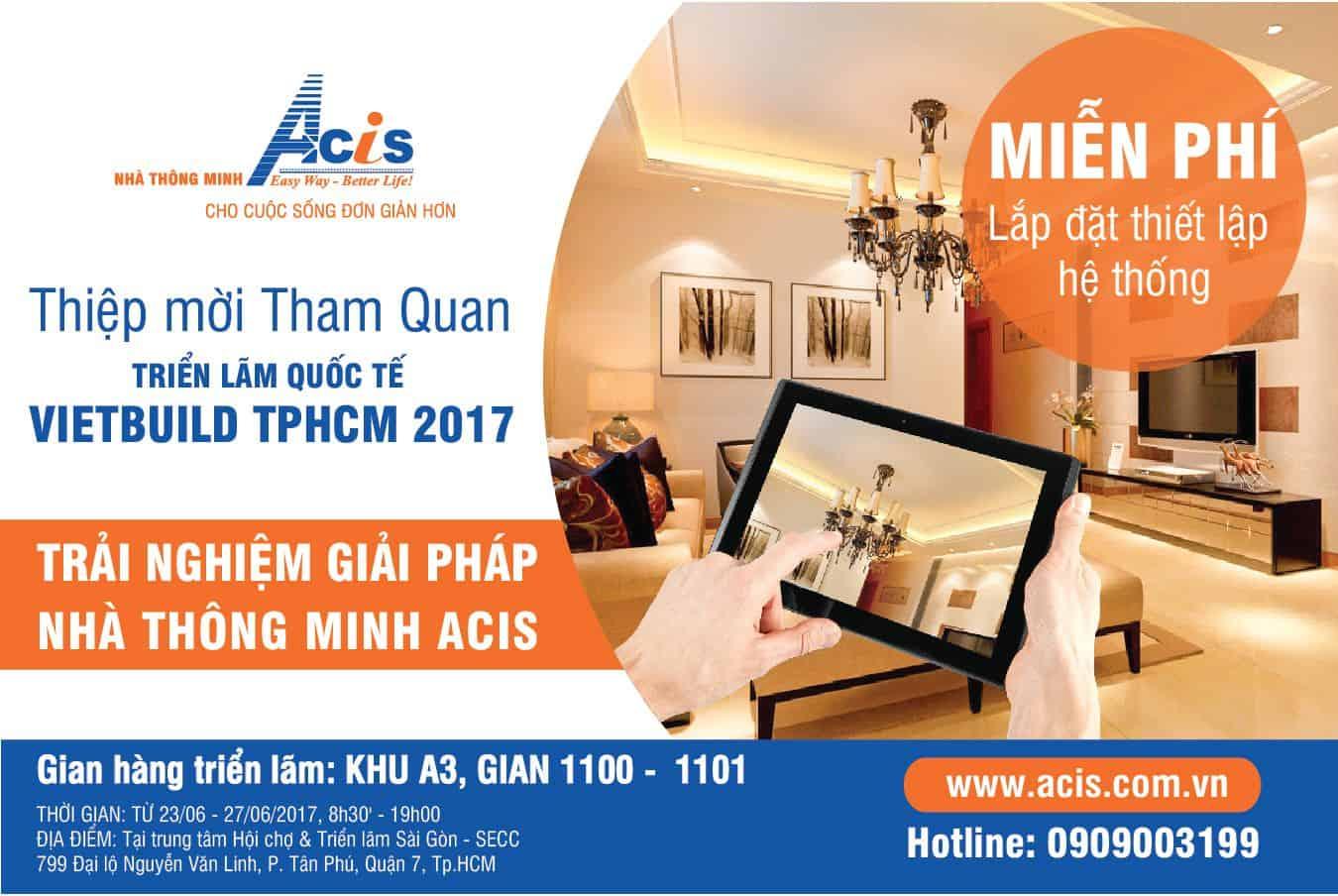 Thư mời trải nghiệm giải pháp NHÀ THÔNG MINH ACIS tại KHU A3 1100-1101 - VIETBUILD TP HCM 5