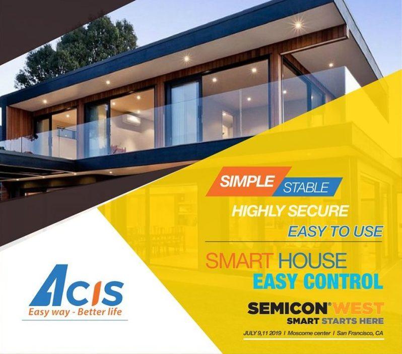 Acis tham gia triển lãm SemiCon west , tại thành phố San Francisco (Bang California, Mỹ) ngày 9-11/7 22