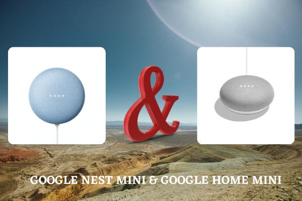 Google nest Mini va Googl Home Mini