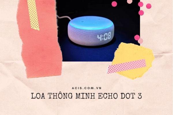 Ung dung cua Loa Echo Dot 3